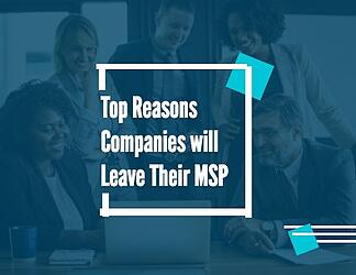 Top-Reasons-Companies-Leave-Their-MSPs